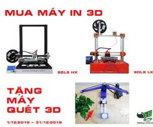 Mua máy in 3D tặng máy quét 3D