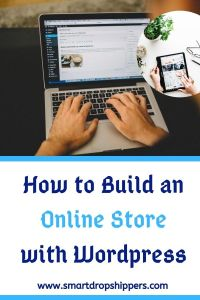 How to Build an Online Store with WordPress