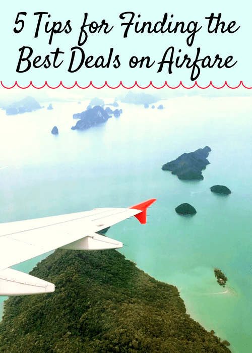 5 Tips for Finding the Best Deals on Airfare - Airfare is one of the biggest expenses when planning a vacation. A little research can make a real difference on how much you pay for airfare. Here are my 5 top tips for finding the best prices on airfare. #travel #familytravel #budgettravel #cheapairfare