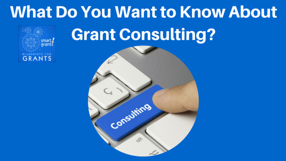 What Do You Want to Know About Grant Consulting?
