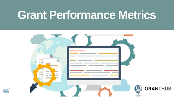 Grant Performance Metrics by Tammy Tilzey, Director at GrantHUb