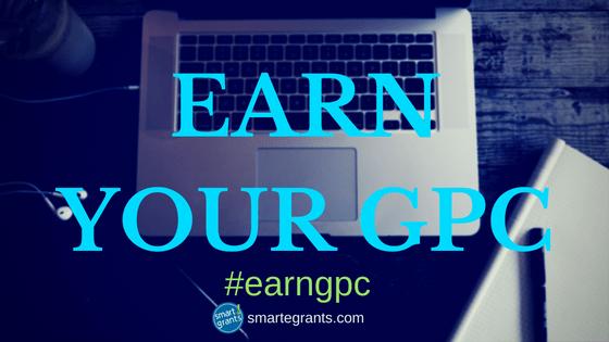Earn the GPC #earngpc SmartEGrants