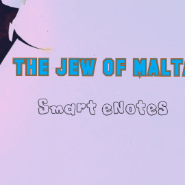 The Jew Of Malta: Summary, Themes, Characters and Questions