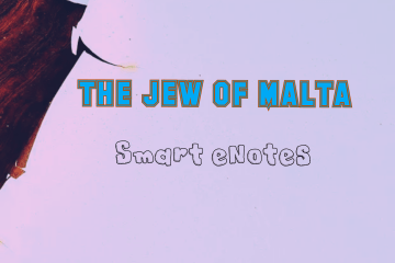 The Jew Of Malta: Summary, Themes, Characters and Questions 1
