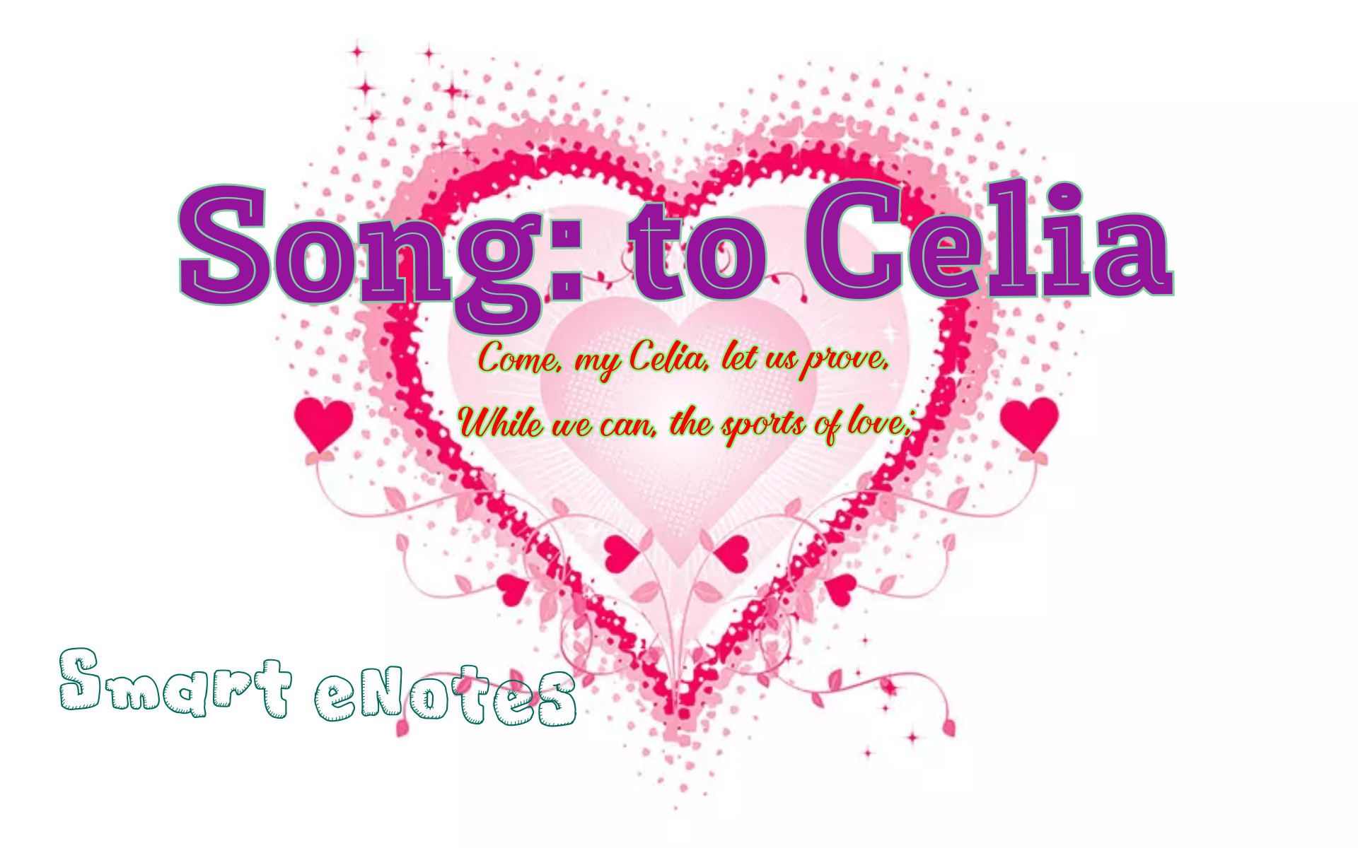 Song: to Celia [Come, my Celia, let us prove] Summary and Analysis 4
