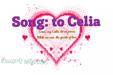 Song: to Celia [Come, my Celia, let us prove] Summary and Analysis 3
