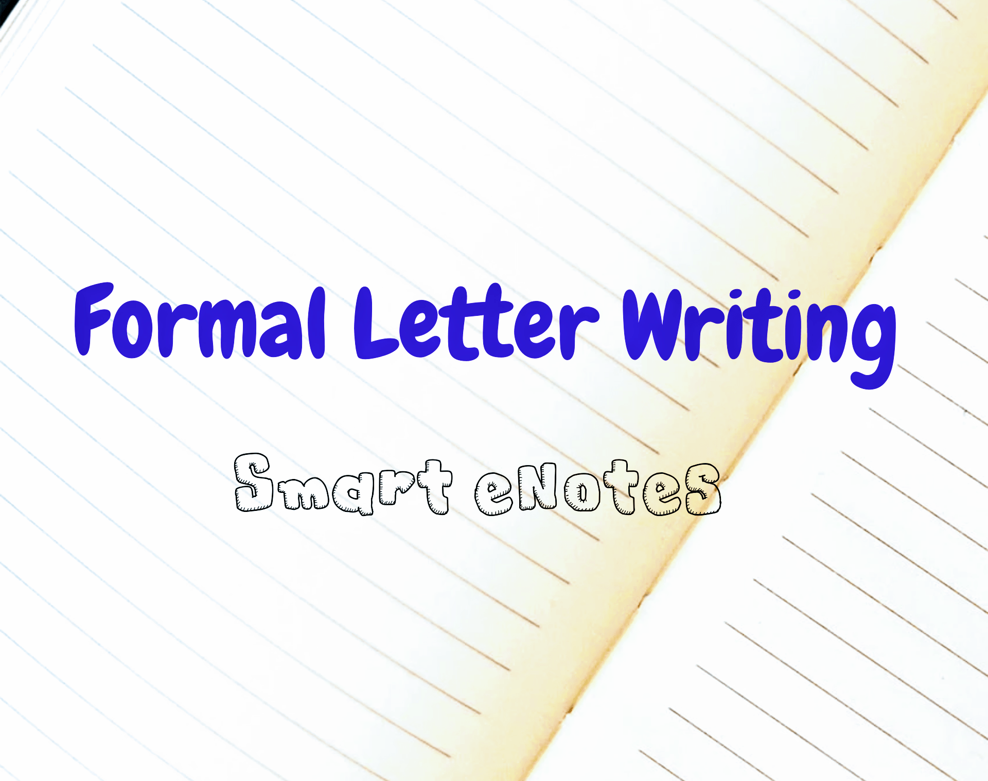 Formal Letter Writing : Parts of a Letter, Important Points, Format and Samples of Formal Letter Writing 2