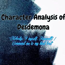 Character Analysis of Desdemona in Shakespeare's Othello