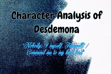 Character Analysis of Desdemona in Shakespeare's Othello 2