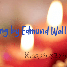 Song by Edmund Waller – Summary Points and Questions