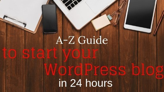 start your wordpress blog with this detailed comprehensive complete guide