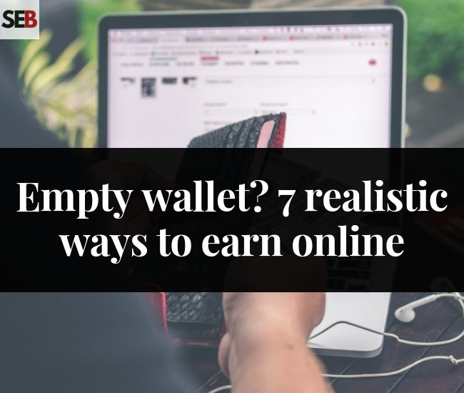 is it possible to make money online with 7 realistics ways to earn online