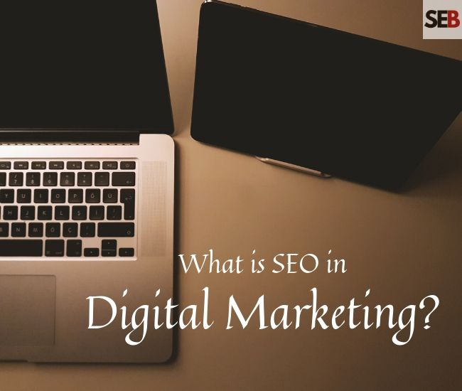 What is seo in digital marketing - open laptop, a tablet, seo in a nutshell
