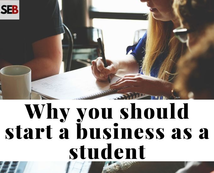 why consider starting a business while in school