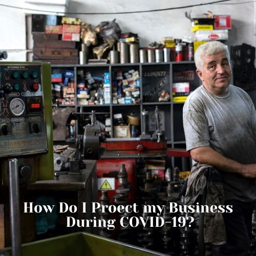 How Do I Protect My Business During Coronavirus Outbreak - small business owner in his shop