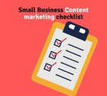 small business content marketing checklist for effective marketing strategy