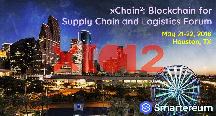 xchain2 conference houston blockchain for supply chain logistics