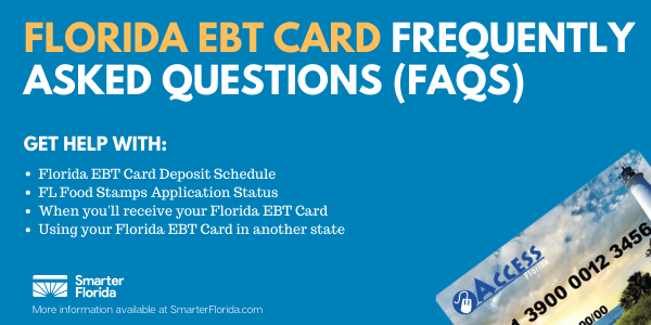 Florida EBT Card Frequently Asked Questions