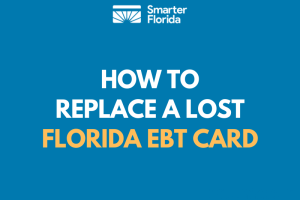 How to Replace a Lost Florida EBT Card