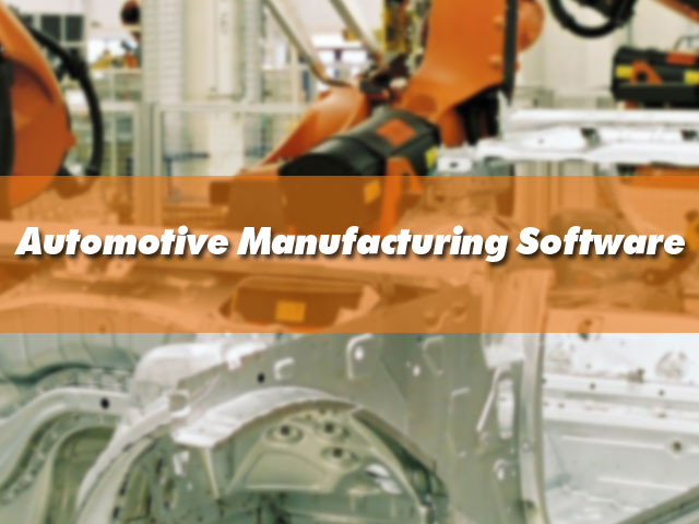 Automotive Manufacturing Software