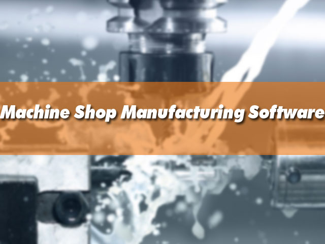 machine-shop-manufacturing-software