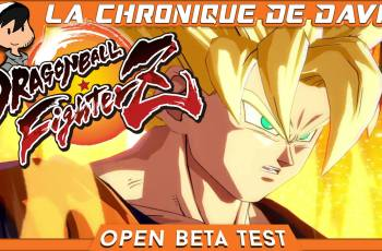 LCDD – Dragon Ball Fighter Z : On test la beta ouverte !