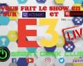 E3 2018 : On vous fait le show en LIVE !