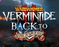 Warhammer : Vermintide 2 – Back to Ubersreik : Le DLC du renouveau?