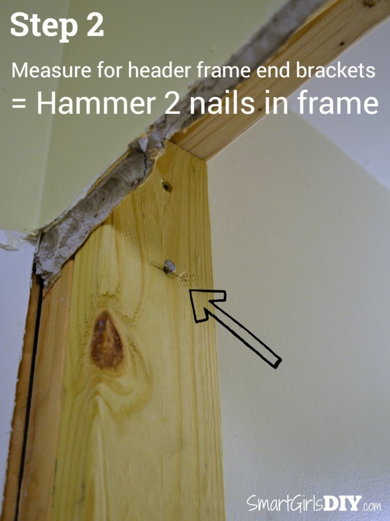 Step 2 - hammer 2 nails in frame (Simplified directions forJohnson Hardware 1510 Series Pocket Door Installation)