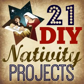 21 DIY Nativity Projects