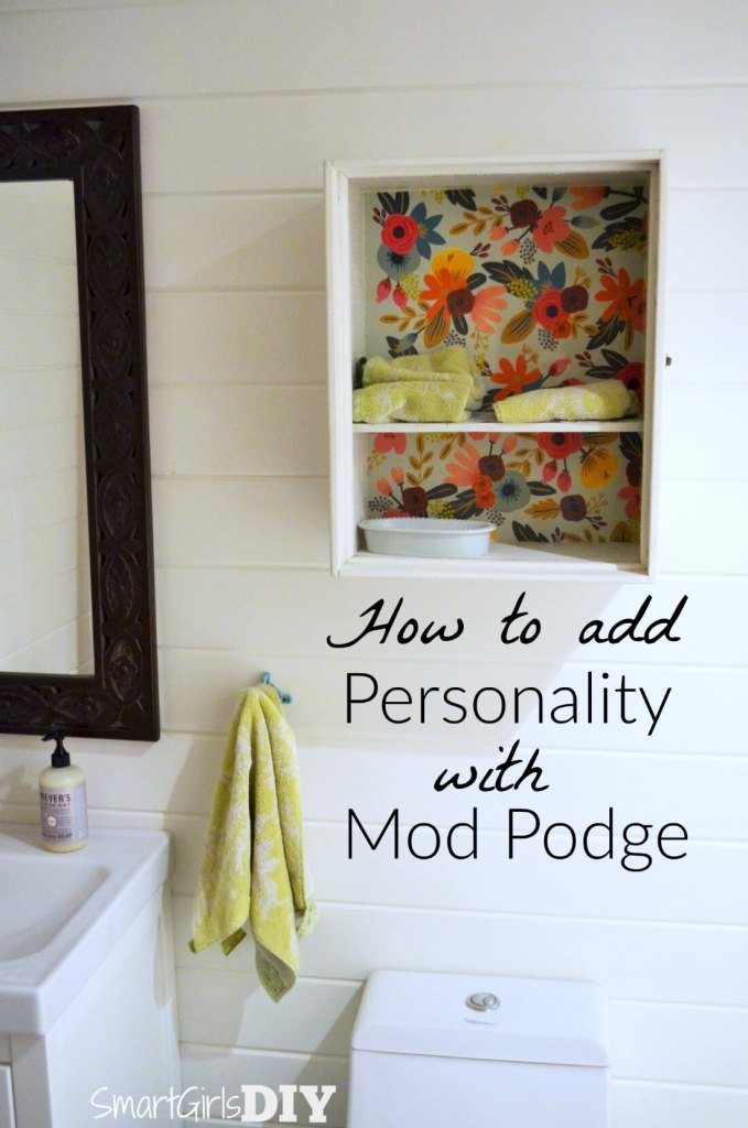 How to add personality with Mod Podge