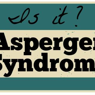 Is It Asperger's?