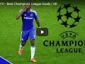Chelsea Best Champions League Goals
