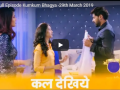 Today Full Episode Kumkum Bhagya -29th March 2019