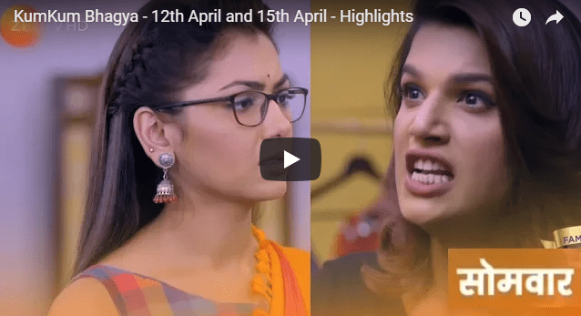 kumkum bhagya Twist of Fate from 12 April to 15 April Highlights