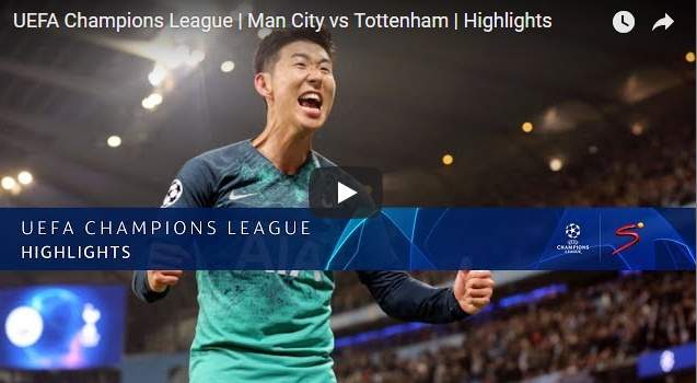 Champions League: Man City V Tottenham Highlights 17/4/2019