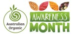 Australian Organic Awareness Month
