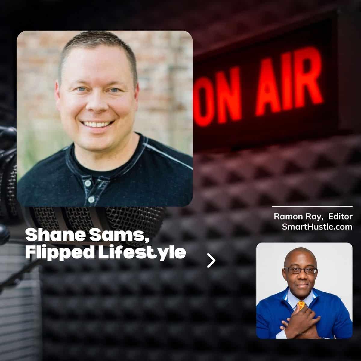Shane Sams - Flipped Lifestyle