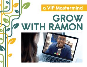 Grow with Ramon - VIP Mastermind