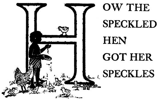 07 How the Speckled Hen Got