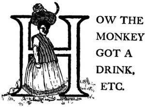 How the Monkey Got a Drink When He Was Thirsty – Brazilian Fairy Tales