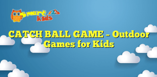 CATCH BALL GAME – Outdoor Games for Kids