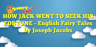 HOW JACK WENT TO SEEK HIS FORTUNE – English Fairy Tales by Joseph Jacobs