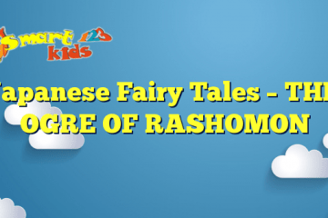Japanese Fairy Tales – THE OGRE OF RASHOMON