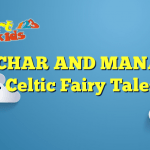 MUNACHAR AND MANACHAR – Celtic Fairy Tales