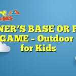 PRISONER'S BASE OR PRISON BARS GAME – Outdoor Games for Kids