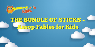 THE BUNDLE OF STICKS – Aesop Fables for Kids