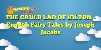 THE CAULD LAD OF HILTON – English Fairy Tales by Joseph Jacobs