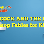 THE COCK AND THE FOX – Aesop Fables for Kids