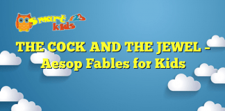 THE COCK AND THE JEWEL – Aesop Fables for Kids